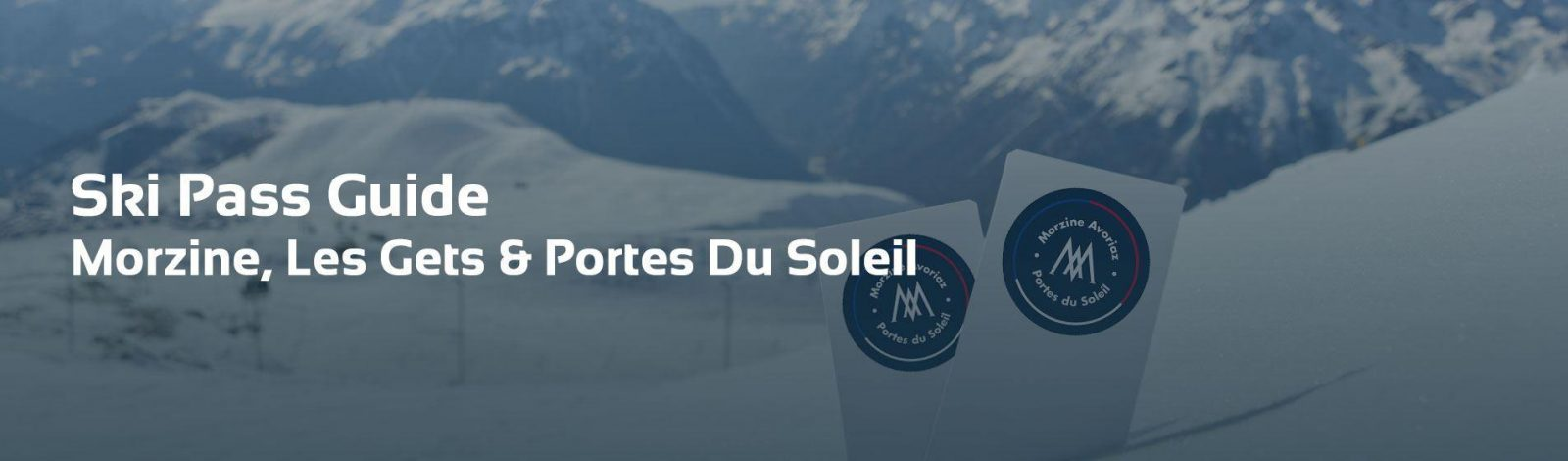 Ski Pass Morzine Header